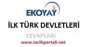 ekoyay yayınları 3. ünite ilk Türk devletleri cevapları-