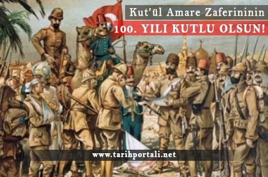 Kut'ül Amare Zaferi'nin 100. yılı