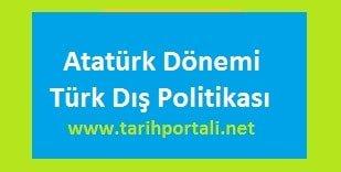 Atatürk Dönemi Türk Dış Politikası-min