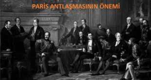 Paris Antlaşması'nın Önemi Maddeler Halinde
