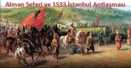 1533 İstanbul Antlaşmasının Maddeleri ve Önemi