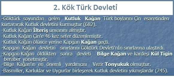 2. Kök Türk Devleti kısaca