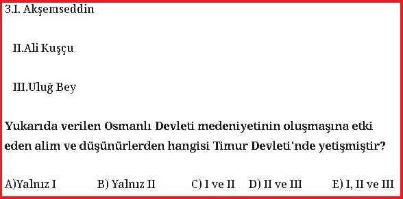 Beylikten Devlete Osmanlı Medeniyeti Test Soruları