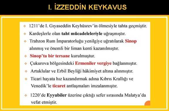 I. İzzeddin Keykavus Dönemi Kısaca