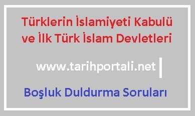 İlk Türk İslam Devletleri Boşluk Duldurma Soruları