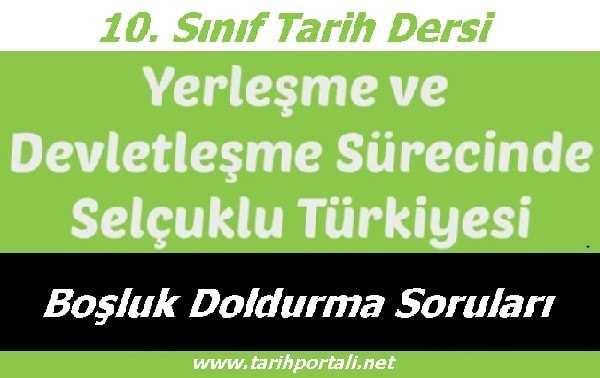 Yerleşme ve Devletleşme Sürecinde Selçuklu Türkiyesi Boşluk Doldurma