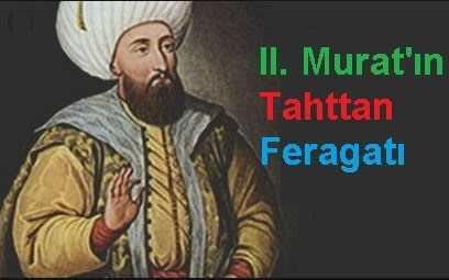 II. Murat'un tahttan feragatı