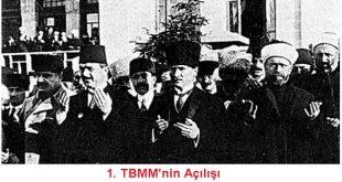 1.TBMM'nin Açılması, Özellikleri ve Faaliyetleri