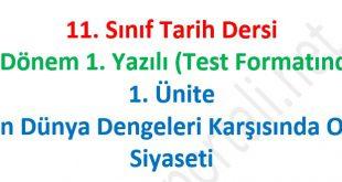 11. Sınıf Tarih 1.Dönem 1. Yazılı Test Formatında