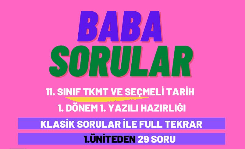 11. Sınıf Türk Kültür ve Medeniyet Tarihi 1. Dönem 1. Yazılıya Hazırlık klasik sorular