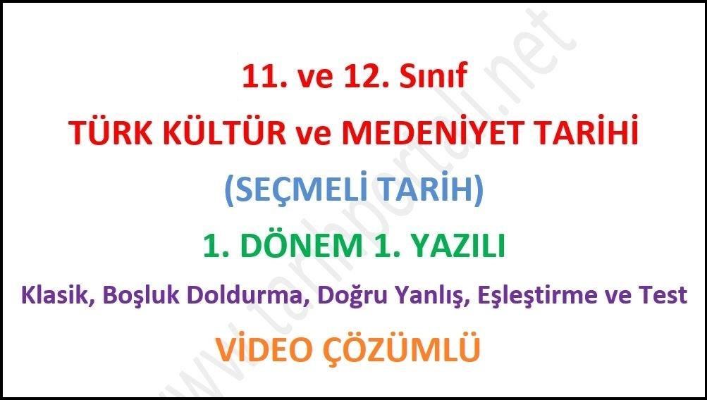 11. Sınıf Türk Kültür Medeniyet Tarihi 1. Dönem 1. Yazılı